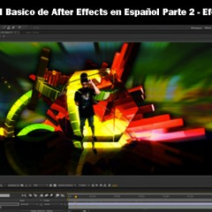 Tutorial Basico de After Effects en Español – Parte 2 – Efectos