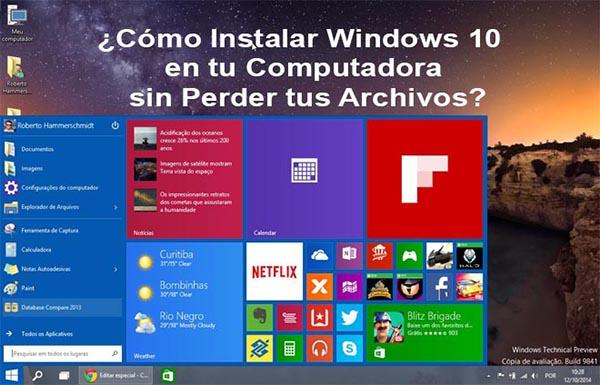 Cómo Instalar Windows 10 en tu Computadora sin Perder tus Archivos