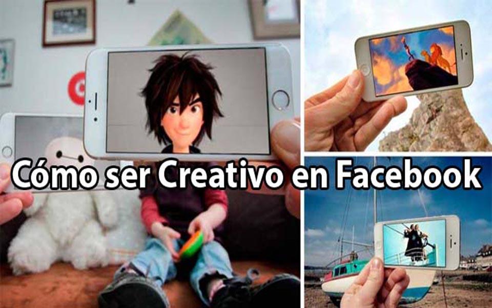Cómo-ser-Creativo-en-Facebook2