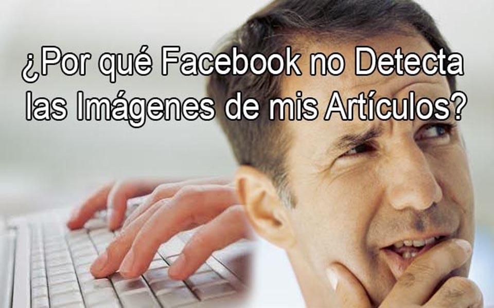 Por-qué-Facebook-no-Detecta-las-Imágenes-de-mis-Artículos2