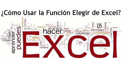 Cómo Usar la Función Elegir de Excel