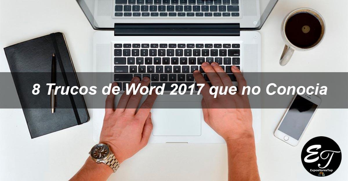 Trucos de Word 2017 que no Conocia