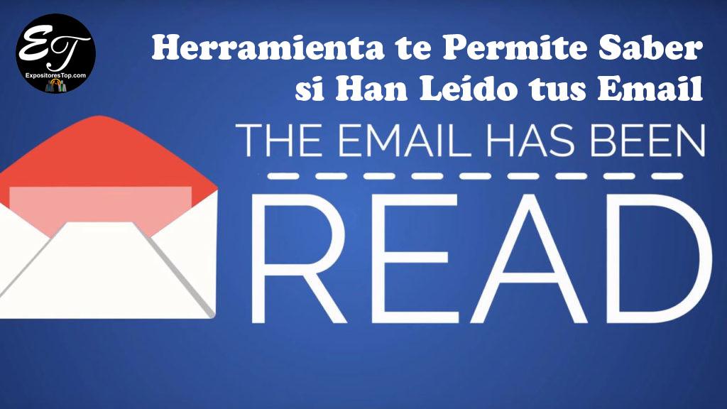 Herramienta te Permite Saber si Han Leído tus Email