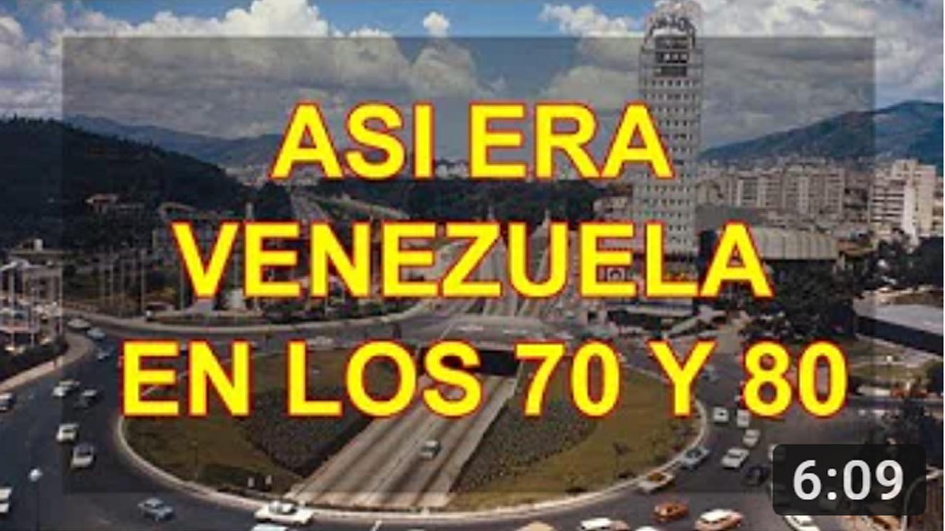 ASI ERA VENEZUELA EN LOS 70 Y 80, VENEZUELA DE ANTAÑO, VENEZUELA EPOCA DE BONANZA