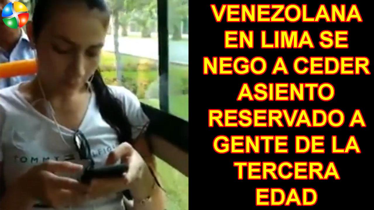 VENEZOLANA EN LIMA SE NEGO A CEDER ASIENTO RESERVADO A GENTE DE LA TERCERA EDAD