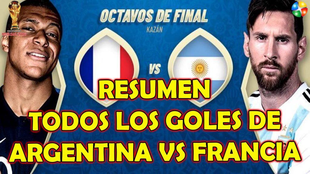RESUMEN ARGENTINA VS FRANCIA, TODOS LOS GOLES DE ARGENTINA VS FRANCIA