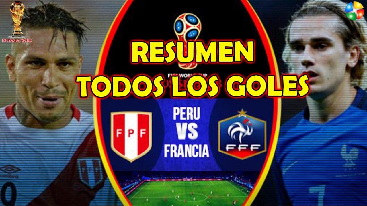 RESUMEN PERÚ VS FRANCIA, TODOS LOS GOLES DE PERÚ VS FRANCIA
