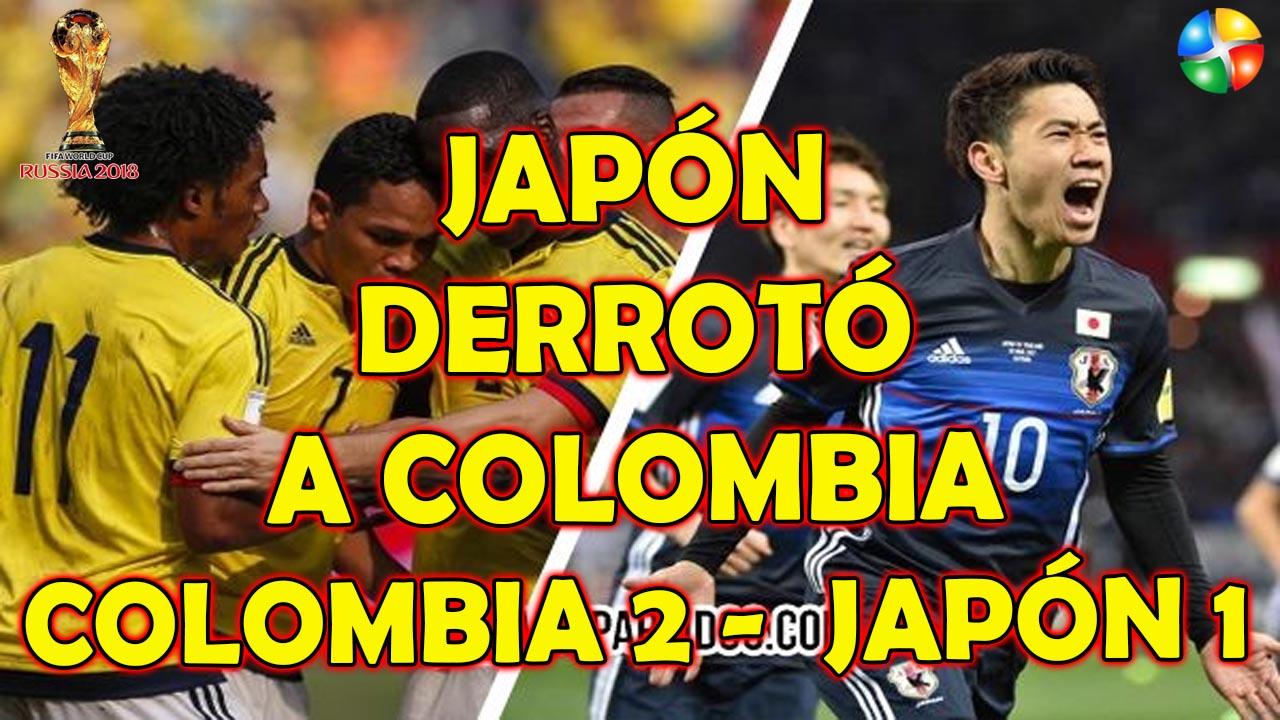 Resumen Colombia vs Japón, Japón Derrotó a Colombia 2 a 1