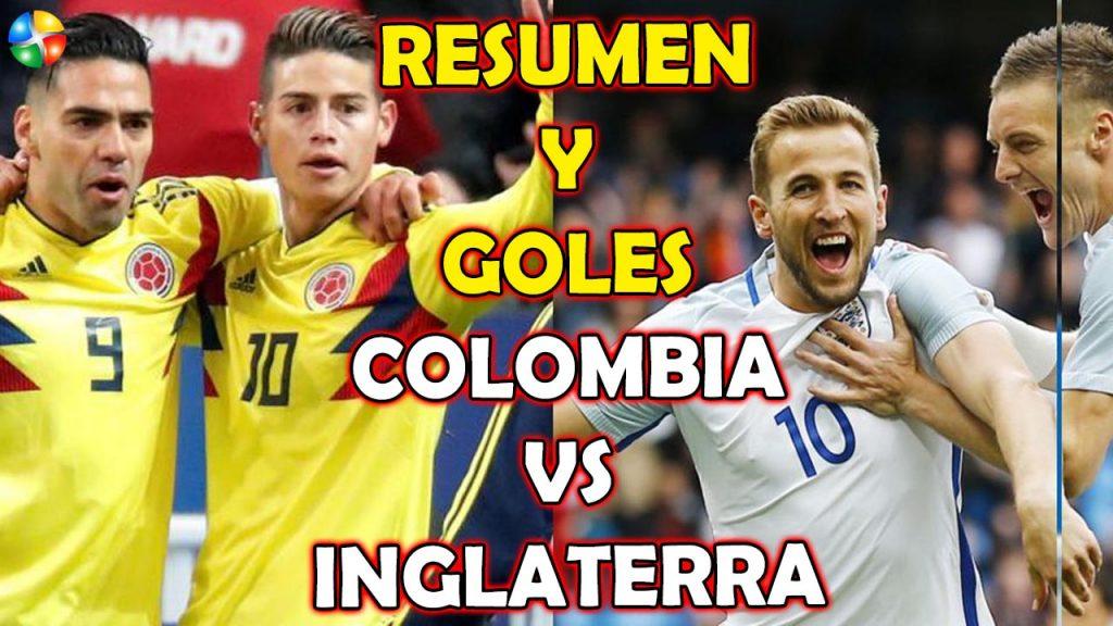 RESUMEN Y GOLES COLOMBIA VS INGLATERRA