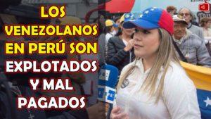 ACTIVISTA VENEZOLANA PAULINA FACCHIN DICE LOS VENEZOLANOS EN PERÚ SON EXPLOTADOS Y MAL PAGADOS