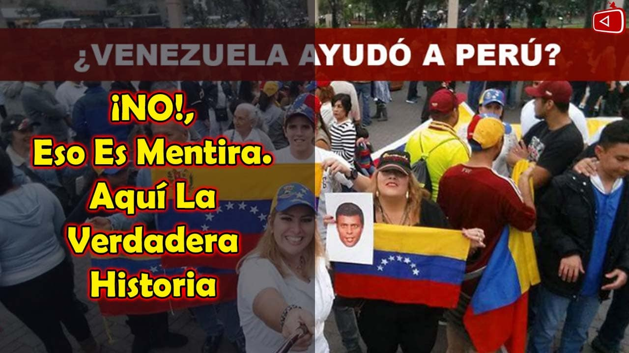 Es Verdad que Venezuela Ayudó A Perú
