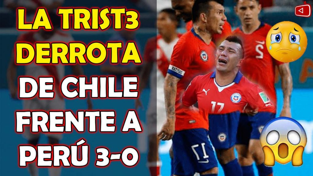 EL DIA QU3 PERÚ DERROTÓ A CHILE 3-0 LATRIST3 DERROTA DE CHILE FRENTE A PERÚ RELATO CHIL3NO PERÚ VS CHILE