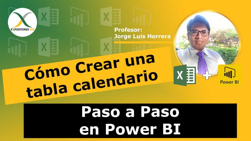 Cómo Crear una tabla calendario Paso a Paso en Power BI