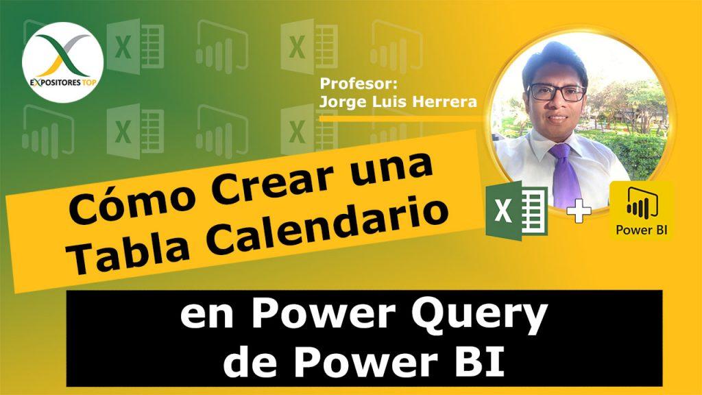 Cómo Crear una tabla calendario en Power Query de Power BI