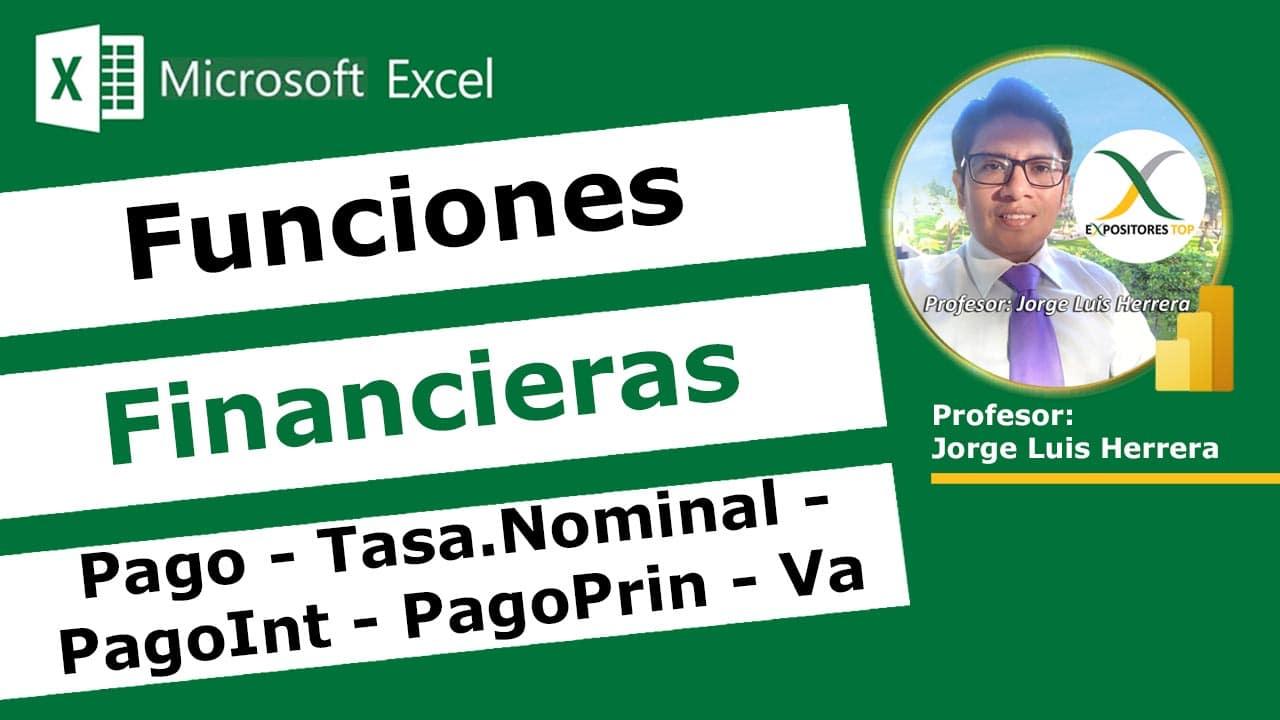 Cómo Aprender las Funciones Financieras en Excel, Función Pago, Tasa.Nominal, PagoInt, PagoPrin, Va